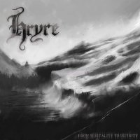 Hryre-From Mortality To Infinity