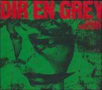 Dir En Grey-Decade 2003-2007