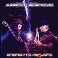 Carmine Appice & Fernando Perdomo-Energy Overload