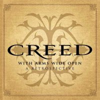 Creed-With Arms Wide Open A Retrospective