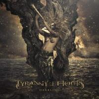 Tyranny of Hours-Darkling