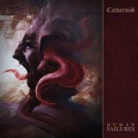 Catharsis-Human Failures
