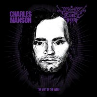Charles Manson / Seges Findere-The Way Of The Wolf (Split)