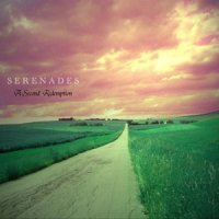 Serenades-A Second Redemption