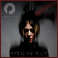 Oui Plastique-Crossing Over