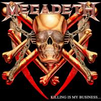Megadeth-Killing Is My Business...And Business Is Good