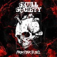 Skull Society-From Fear to Evil