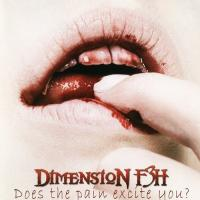 Dimension F3H-Does the Pain Excite You?