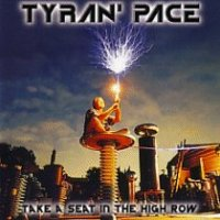 Tyran' Pace-Take a Seat in the High Row