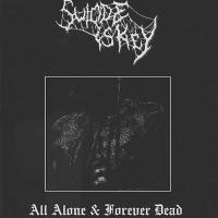 Suicide Is Key-All Alone & Forever Dead