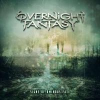 Overnight Fantasy-Signs Of Ominous Fate