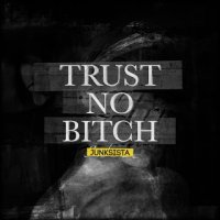 Junksista-Trust No Bitch (EP)
