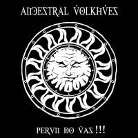 Ancestral Volkhves-Perun Do Vas!!! (Re-issue 2016)
