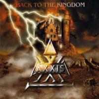 Axxis-Back To The Kingdom