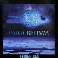 Para Bellvm-Вечный Лёд (Reissue 2017)
