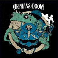 Orphans of Doom-Strange Worlds / Fierce Gods