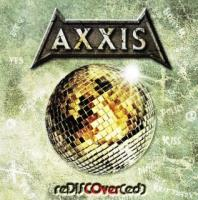 Axxis-reDISCOver(ed)