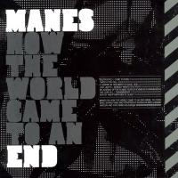 Manes-How the World Came to an End