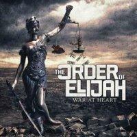 The Order of Elijah-War At Heart