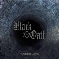 Black Oath-Behold The Abyss