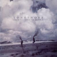 Loneshore-From Presence To Silence