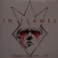 In Flames-Come Clarity - EP