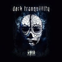 Dark Tranquillity-We Are The Void (Tour Edition)