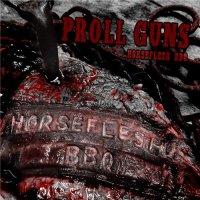 Proll Guns - Horseflesh BBQ mp3