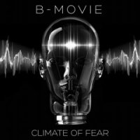 B-Movie-Climate of Fear