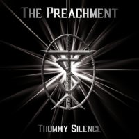 Thommy Silence-The Preachment