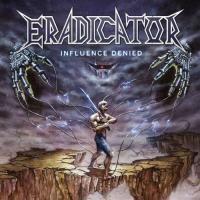 Eradicator-Influence Denied