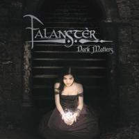 Falanster-Dark Matters