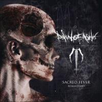Dawn Of Ashes-Sacred Fever (Remastered)