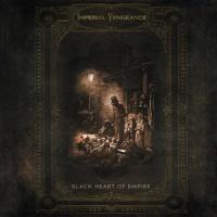 Imperial Vengeance-Black Heart Of Empire