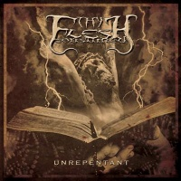 Thy Flesh Consumed-Unrepentant