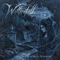 Witherfall-A Prelude To Sorrow