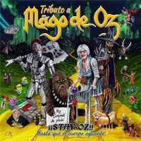 VA-¡¡Stay Oz!! Hasta Que el Cuerpo Aguante. Tributo a Mago de Oz