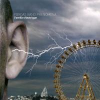 Forgas Band Phenomena-L'Oreille Electrique