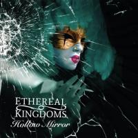Ethereal Kingdoms-Hollow Mirror