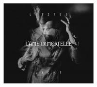 L'Âme Immortelle-Letztes Licht