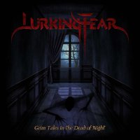 Lurking Fear-Grim Tales In The Dead Of Night