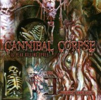 Cannibal Corpse-15 Year Killing Spree (Compilation)