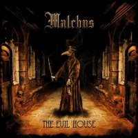 Malchus-The Evil House