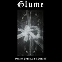 Glume-Vacant Eyes Can't Dream