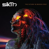 SiKth-The Future in Whose Eyes?