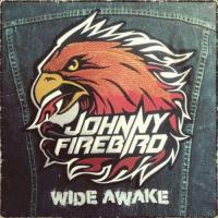 Johnny Firebird-Wide Awake