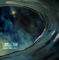 Lamagaia-Garage Space Vol. 1