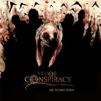 Veil Of Conspiracy-Me, Us And Them