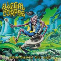Illegal Corpse - Riding Another Toxic Wave mp3