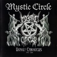 Mystic Circle-Unholy Chronicles (1992-2004)